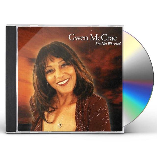 Gwen Mccrae I'M NOT WORRIED CD