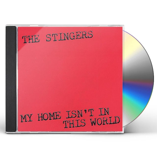 Stingers MY HOME ISN'T IN THIS WORLD CD