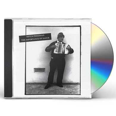 Mitch Friedman IMPORTANCE OF SAUCE CD