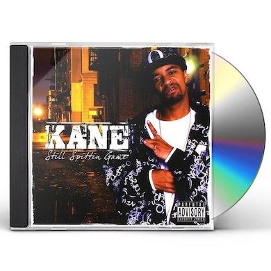 Kane STILL SPITTIN GAME CD