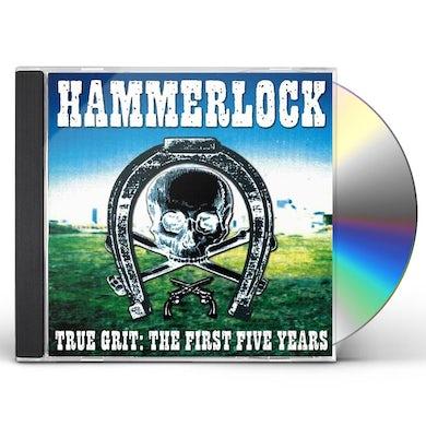 Hammerlock TRUE GRIT: THE FIRST FIVE YEARS CD