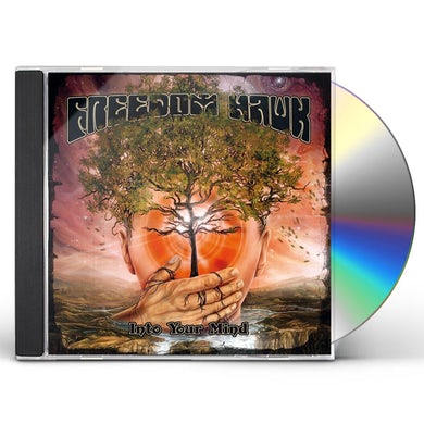 Freedom Hawk INTO YOUR MIND CD