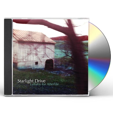 Starlight Drive LULLABY FOR AFTERLIFE CD