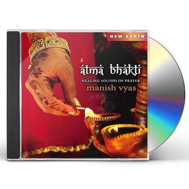 Manish Vyas ATMA BHAKTI CD