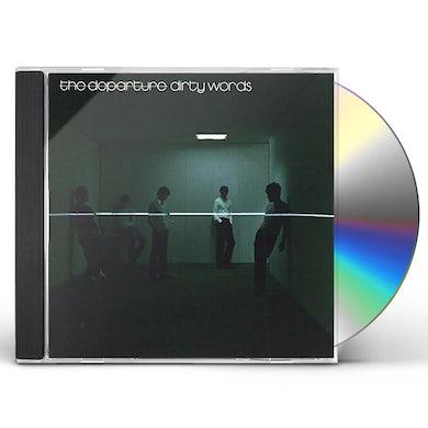Departure DIRTY WORDS CD