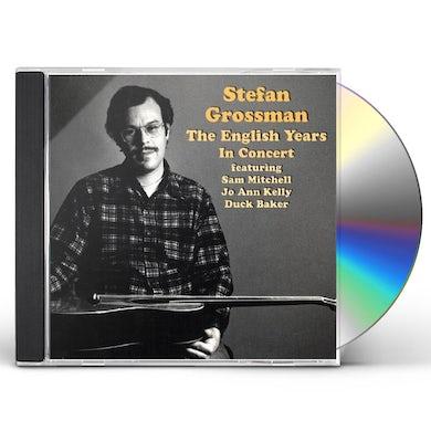 Stefan Grossman ENGLISH YEARS - IN CONCERT CD