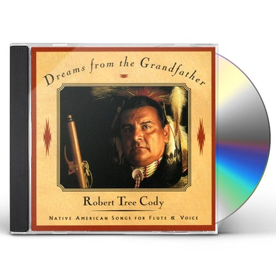 Robert Tree Cody DREAMS FROM GRANDFATHER CD