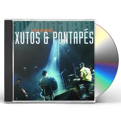 XUTOS & PONTAPES XUTOS AO VIVO NA ANTENA 3 CD