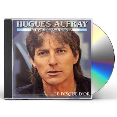 Hugues Aufray LE DISQUE D'OR CD