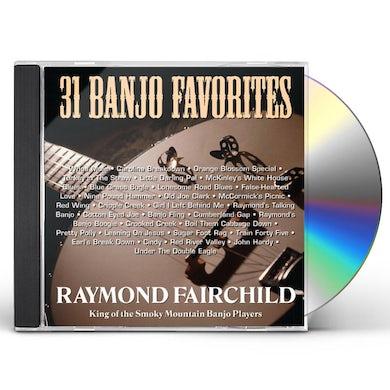 Raymond Fairchild 31 BANJO FAVORITES CD