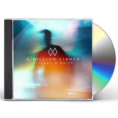 Michael W Smith A MILLION LIGHTS CD