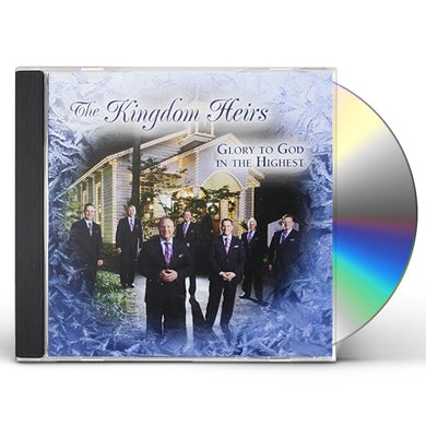 Kingdom Heirs GLORY TO GOD IN THE HIGHEST CD