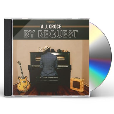 A.J. Croce By Request CD