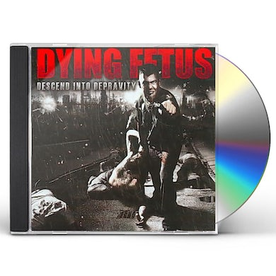 Dying Fetus DESCEND INTO DEPRAVITY CD