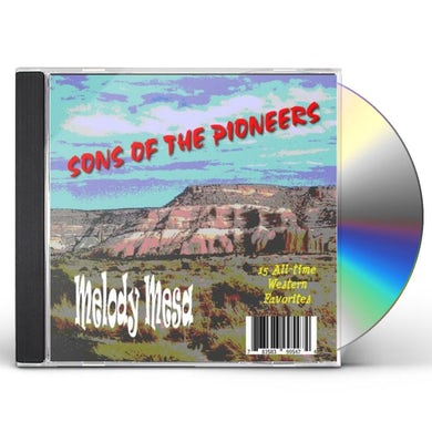 Sons Of The Pioneers MELODY MESA CD