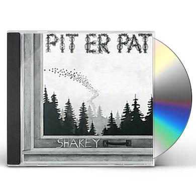 Pit Er Pat SHAKEY CD