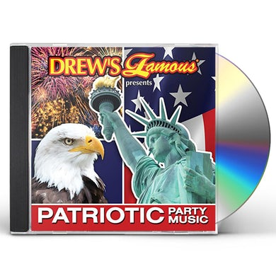 Drew's Famous PATRIOTIC PARTY MUSIC CD