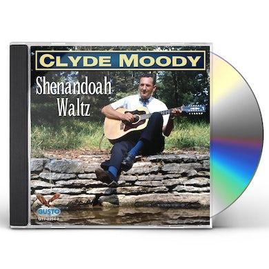 Clyde Moody SHENANDOAH WALTZ CD