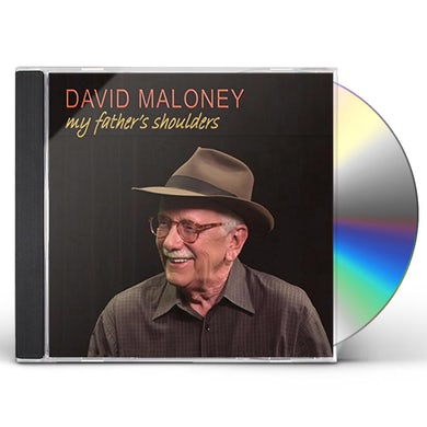 David Maloney MY FATHER'S SHOULDERS CD