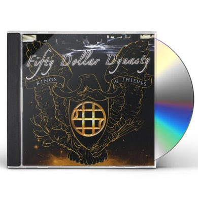 Fifty Dollar Dynasty KINGS & THIEVES CD