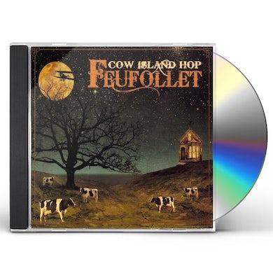 Feufollet COW ISLAND HOP CD