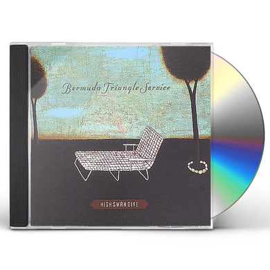Bermuda Triangle Service HIGH SWAN DIVE CD