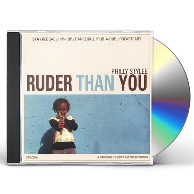 Ruder Than You PHILLY STYLEE CD
