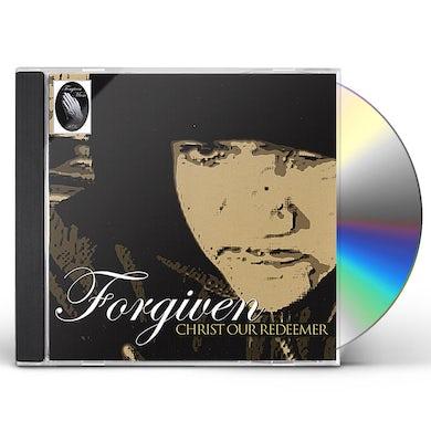 Forgiven CHRIST OUR REDEEMER CD