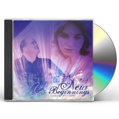 Chris Williams NEW BEGINNINGS CD