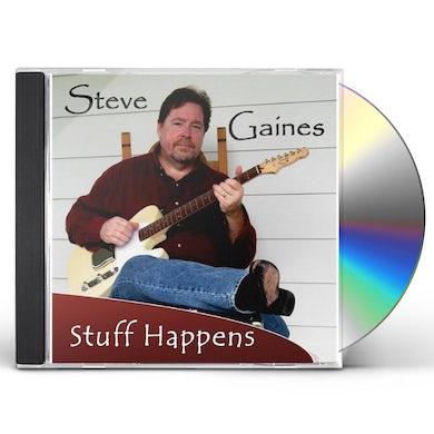 Steve Gaines STUFF HAPPENS CD