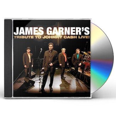 JAMES GARNER'S TRIBUTE TO JOHNNY CASH: LIVE CD