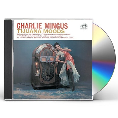 Charles Mingus TIJUANA MOODS CD