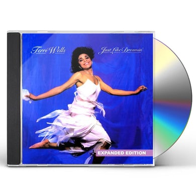 Terri Wells JUST LIKE DREAMIN' CD