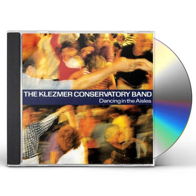 Klezmer Conservatory Band Dancing In The Aisles CD