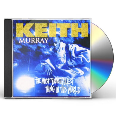 Keith Murray MOST BEAUTIFULLEST THING IN THIS WORLD CD