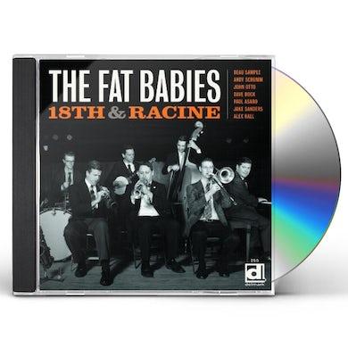 Fat Babies 18TH & RACINE CD