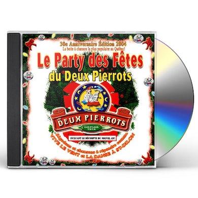 Les Deux Pierrots 30E ANNIVERSAIRE (LE PARTY DES FETES) CD