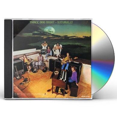 Three Dog Night NATURALLY CD