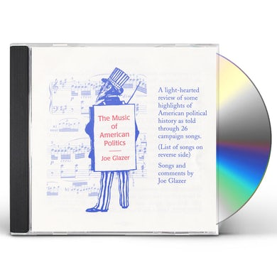 Joe Glazer MUSIC OF AMERICAN POLITICS CD