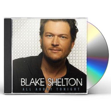 Blake Shelton ALL ABOUT TONIGHT CD