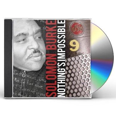 Solomon Burke NOTHINGS IMPOSSIBLE CD