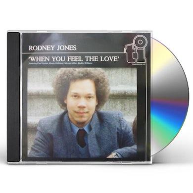 Rodney Jones WHEN YOU FEEL THE LOVE CD