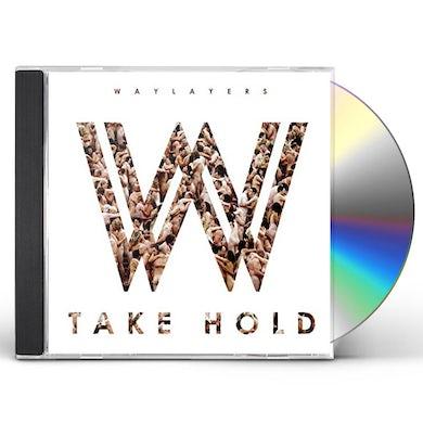 Waylayers TAKE HOLD CD
