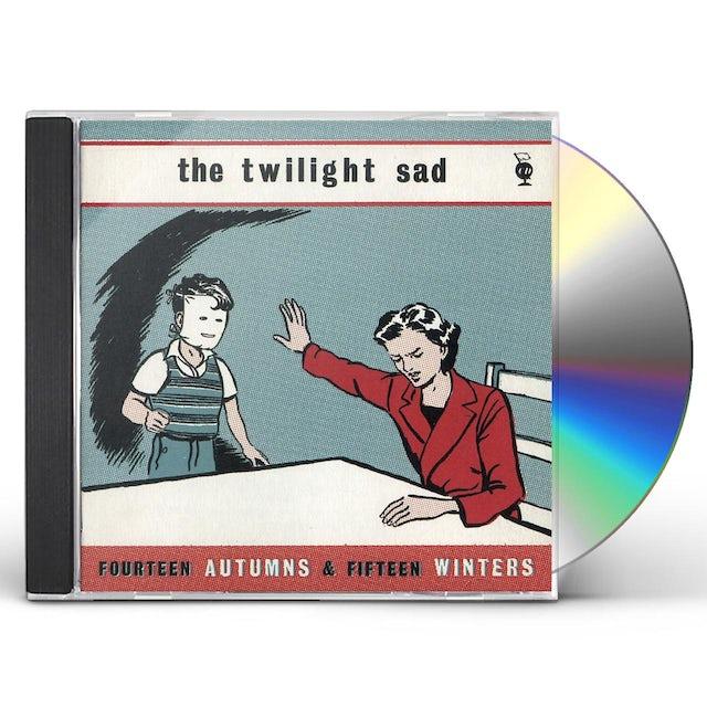 Twilight Sad FOURTEEN AUTUMNS & FIFTEEN WINTERS CD