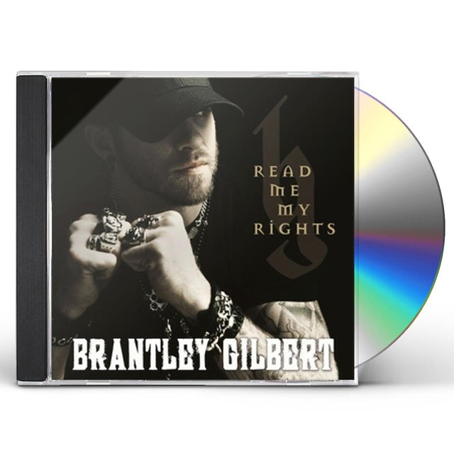 Brantley Gilbert READ ME MY RIGHTS CD