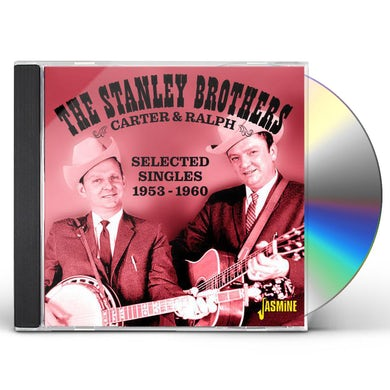 Stanley Brothers CARTER & RALPH: SELECTED SINGLES 1953-1960 CD