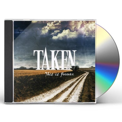 Taken THIS IS FOREVER CD