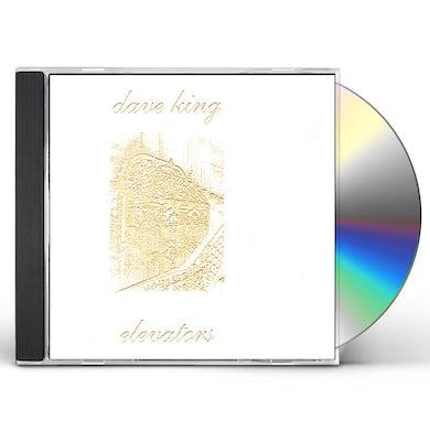 Dave King ELEVATORS CD