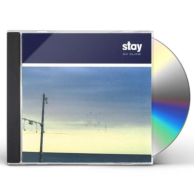 Stay SO SLOW CD