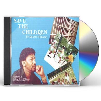 Robert Williams SAVE THE CHILDREN CD